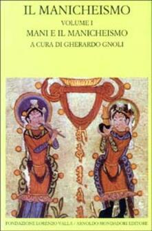 Ristorantezintonio.it Il manicheismo. Vol. 1: Mani e il manicheismo. Image