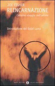 Foto Cover di Reincarnazione. L'eterno viaggio dell'anima, Libro di Joe Fisher, edito da Mondadori