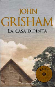 Libro La casa dipinta John Grisham