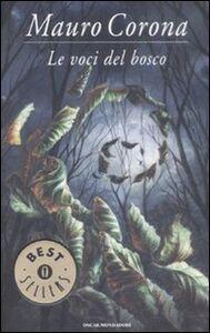 Libro Le voci del bosco Mauro Corona