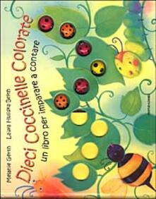 Camfeed.it Dieci coccinelle colorate. Un libro per imparare a contare Image