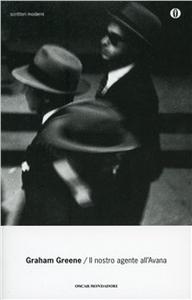 Libro Il nostro agente all'Avana Graham Greene