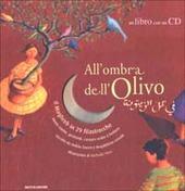 All'ombra dell'olivo. Il Maghreb in 29 filastrocche. Con CD audio