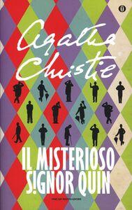 Libro Il misterioso signor Quin Agatha Christie