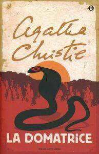 Foto Cover di La domatrice, Libro di Agatha Christie, edito da Mondadori
