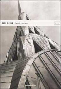 Libro Canti postumi. Testo inglese a fronte Ezra Pound