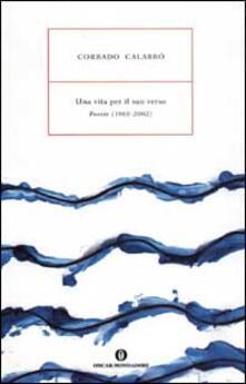 Ristorantezintonio.it Una vita per il suo verso. Poesie (1960-2002) Image