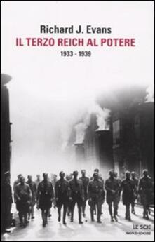 Il Terzo Reich al potere. 1933-1939 - Richard J. Evans - copertina