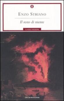 Il resto di niente - Enzo Striano - copertina