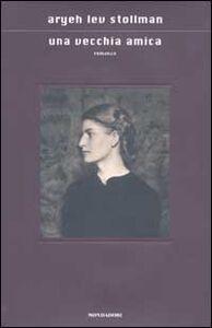 Libro Una vecchia amica Aryeh L. Stollman