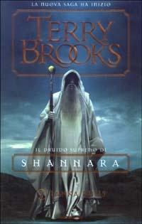 Jarka Ruus. Il druido supremo di Shannara. Vol. 1 - Brooks Terry - wuz.it