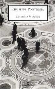 La morte in banca - Giuseppe Pontiggia - copertina
