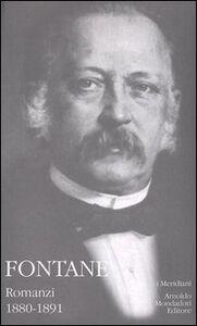 Foto Cover di Romanzi. Vol. 1: 1880-1891., Libro di Theodor Fontane, edito da Mondadori