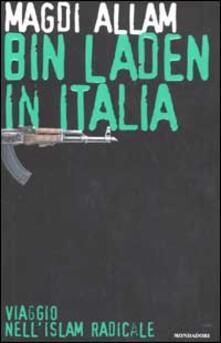 Antondemarirreguera.es Bin Laden in Italia. Viaggio nell'islam radicale Image