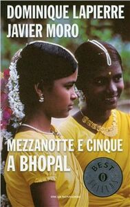 Libro Mezzanotte e cinque a Bhopal Dominique Lapierre , Javier Moro
