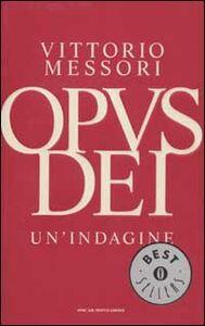 Libro Opus Dei. Un'indagine Vittorio Messori