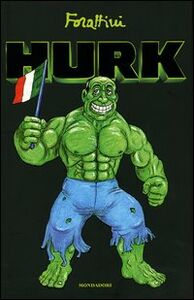 Foto Cover di Hurk, Libro di Giorgio Forattini, edito da Mondadori