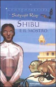 Libro Shibu e il mostro e altre storie bizzarre Satyajit Ray