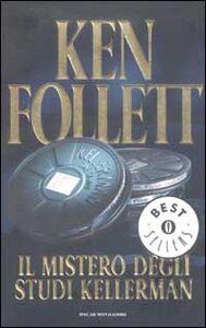 Libro Il mistero degli studi Kellerman Ken Follett