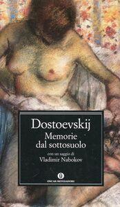Foto Cover di Memorie del sottosuolo, Libro di Fëdor Dostoevskij, edito da Mondadori