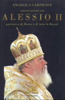 Voluntariadobaleares2014.es Conversazioni con Alessio II, patriarca di Mosca e di tutte le Russie Image