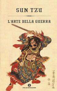 Foto Cover di L' arte della guerra, Libro di Sun Tzu, edito da Mondadori