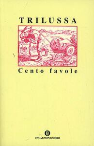 Libro Cento favole Trilussa
