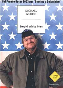 Libro Stupid white men Michael Moore