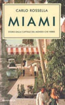 Miami. Storie dalla capitale del mondo che verrà.pdf