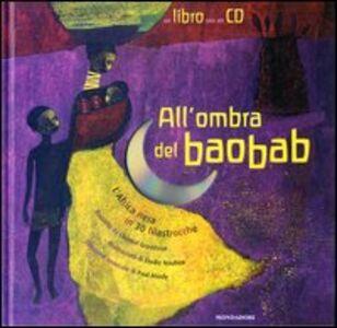 Libro All'ombra del baobab. L'Africa nera in 30 filastrocche. Con CD audio Chantal Grosléziat , Élodie Nouhen