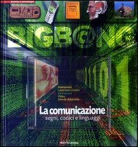 Libro La comunicazione. Segni, codici e linguaggi. Con CD-ROM Estelle Desombre