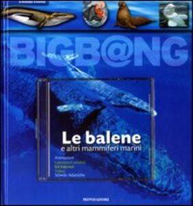 Libro Le balene e altri mammiferi marini. Con CD-ROM Yves Cohat