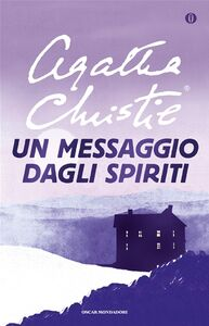 Foto Cover di Un messaggio dagli spiriti, Libro di Agatha Christie, edito da Mondadori
