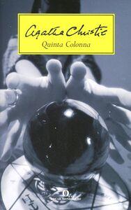 Foto Cover di Quinta colonna, Libro di Agatha Christie, edito da Mondadori