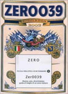 Zer0039. Musica, arte, divertimento: guida al meglio di un anno italiano - copertina