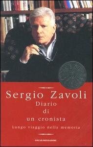 Diario di un cronista. Lungo viaggio nella memoria - Sergio Zavoli - copertina
