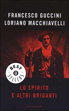Lo spirito e altri briganti - Francesco Guccini,Loriano Macchiavelli - copertina