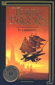 Libro Il viaggio della Jerle Shannara. Il labirinto Terry Brooks