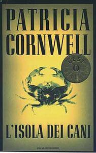Libro L' isola dei cani Patricia D. Cornwell