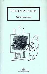 Foto Cover di Prima persona, Libro di Giuseppe Pontiggia, edito da Mondadori