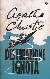 Libro Destinazione ignota Agatha Christie