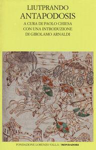 Libro Antapodosis. Testo latino a fronte Liutprando di Cremona