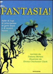 Radiosenisenews.it Fantasia! Fiabe di lupi, di principesse, di gatti fatati e di mostri buoni Image