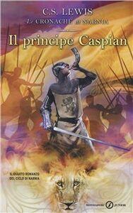 Libro Il principe Caspian Clive S. Lewis