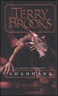 Tanequil. Il druido supremo di Shannara. Vol. 2