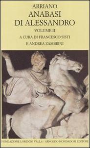 Libro Anabasi di Alessandro. Testo greco a fronte. Vol. 2 Flavio Arriano