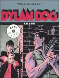 Foto Cover di Dylan Dog. Killer!, Libro di Tiziano Sclavi, edito da Mondadori