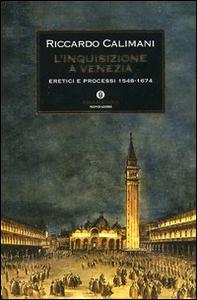Libro L' inquisizione a Venezia Riccardo Calimani