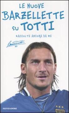 Voluntariadobaleares2014.es Le nuove barzellette su Totti (raccolte ancora da me) Image