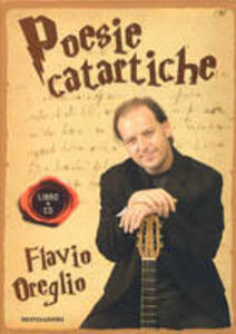 Libro Poesie catartiche. Con CD Audio Flavio Oreglio
